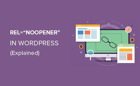Noopener on wordpress explained